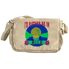 I'd Rather be in Hilo Hawaii Messenger Bag
