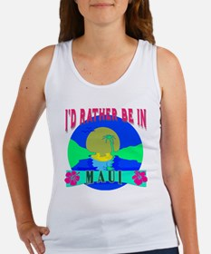 I'd Rather be in Maui Hawaii Women's Tank Top
