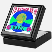 I'd Rather be in Maui Hawaii Keepsake Box