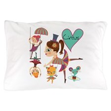 Love the Circus Pillow Case