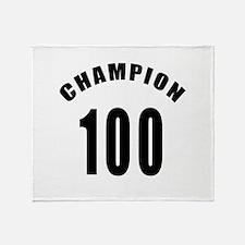 100 Champion Birthday Designs Throw Blanket