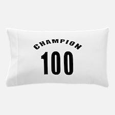 100 Champion Birthday Designs Pillow Case