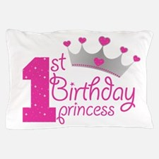 1st Birthday Princess Pillow Case