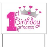 Princess first birthday Yard Signs