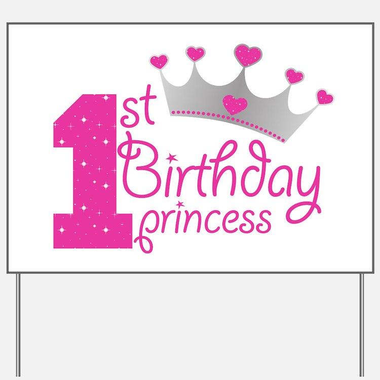1st Birthday Princess Yard Sign