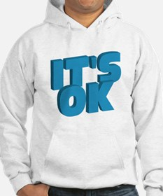 Don't Worry It's OK Hoodie