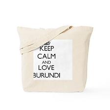 Keep Calm and Love Burundi Tote Bag