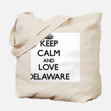Keep Calm and Love Delaware Tote Bag