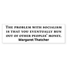 Socialism Margaret Thatcher Quote Bumper Bumper Sticker