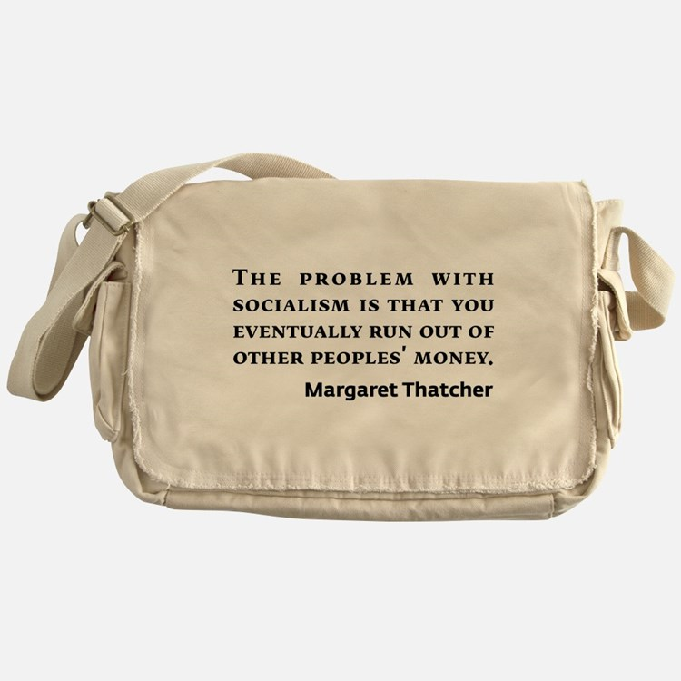 Socialism Margaret Thatcher Quote Messenger Bag