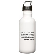 Socialism Margaret Thatcher Quote Water Bottle