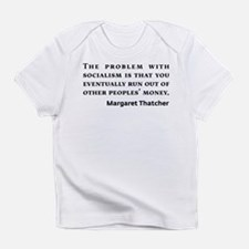 Socialism Margaret Thatcher Quote Infant T-Shirt