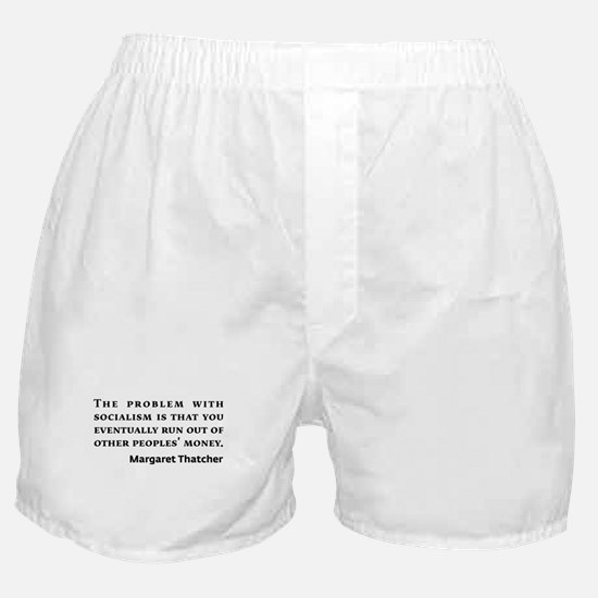 Socialism Margaret Thatcher Quote Boxer Shorts