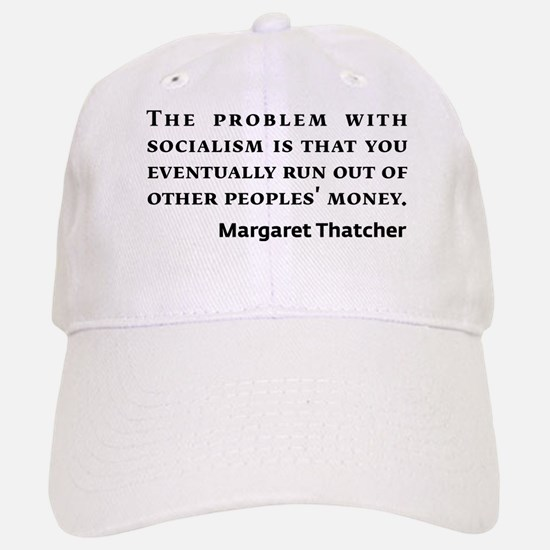 Socialism Margaret Thatcher Quote Baseball Baseball Baseball Cap