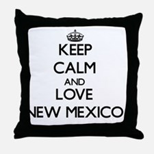 Keep Calm and Love New Mexico Throw Pillow