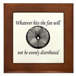 Whatever hits the Fan ... Framed Tile
