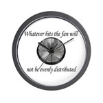 Whatever hits the Fan ... Wall Clock