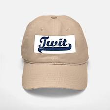 Twit Baseball Baseball Cap