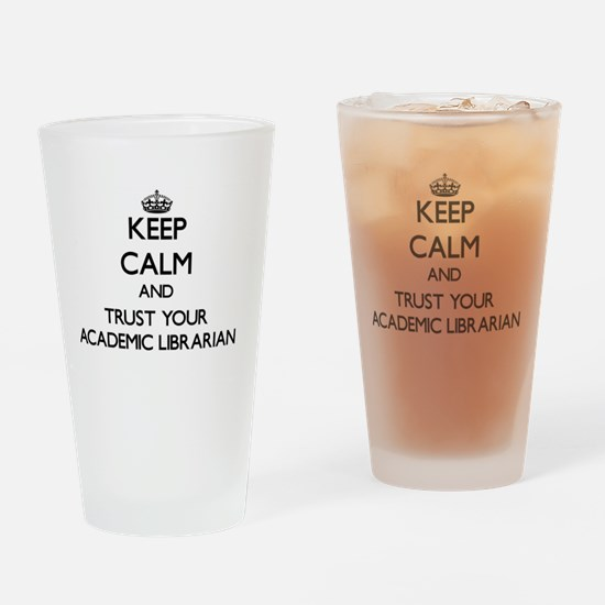 kEEP cALM AND tRUST yOUR aCADEMIC l Drinking Glass