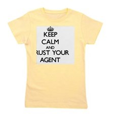 Keep Calm and Trust Your Agent Girl's Tee