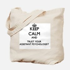 Keep Calm and Trust Your Assistant Psycho Tote Bag
