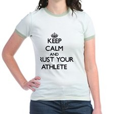 Keep Calm and Trust Your Athlet T