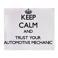 Keep Calm and Trust Your Automotive  Throw Blanket