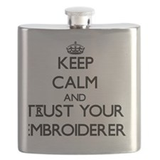 Keep Calm and Trust Your Embroiderer Flask