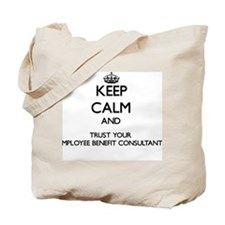 Keep Calm and Trust Your Employee Benefit Tote Bag