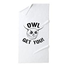 Owl Get You! Beach Towel