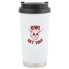 Owl Get You! Travel Mug