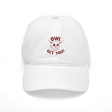 Owl Get You! Baseball Cap