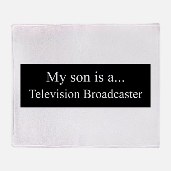 Son - Television Broadcaster Throw Blanket