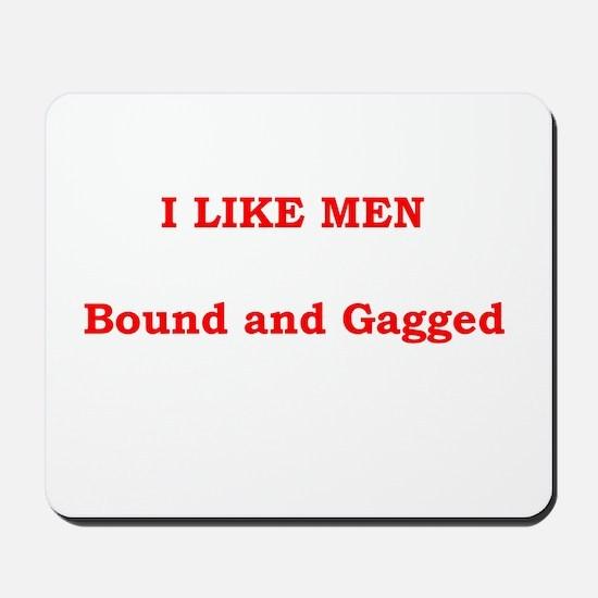 Men Bound& Gagged Mousepad