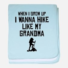 Hike Like My Grandma baby blanket