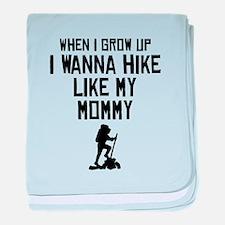 Hike Like My Mommy baby blanket