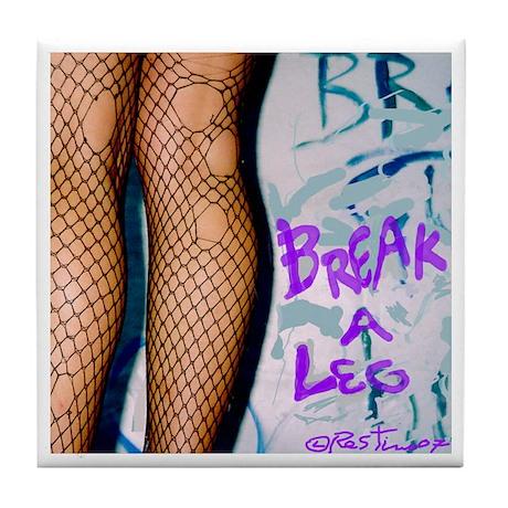 Break A Leg (fishnets) Tile Coaster