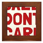 Jazz Dont Care Framed Tile