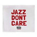 Jazz Dont Care Throw Blanket