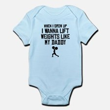 Lift Weights Like My Daddy Body Suit