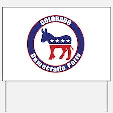 Colorado Democratic Party Original Yard Sign