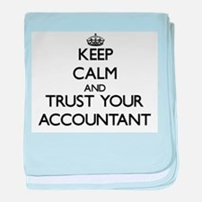 Keep Calm and Trust Your Accountant baby blanket
