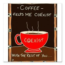 "Coffee Coexist Square Car Magnet 3"" x 3"""
