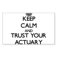 Keep Calm and Trust Your Actuary Decal