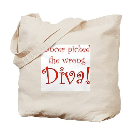 Cancer Picked the Wrong Diva Tote Bag