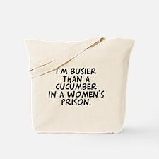 Busier than a Cucumber Tote Bag