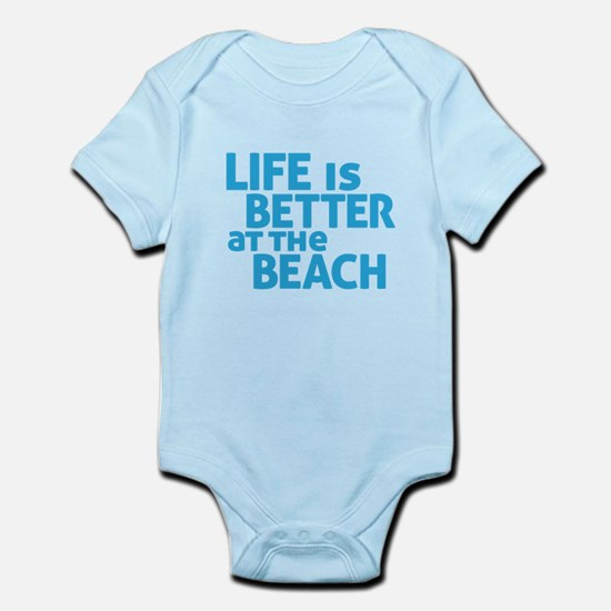 Life Is Better At The Beach Infant Bodysuit