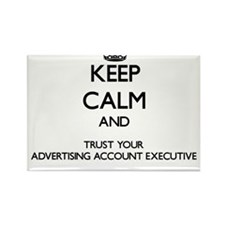 Keep Calm and Trust Your Advertising Account Execu