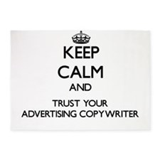 Keep Calm and Trust Your Advertising Copywriter 5'