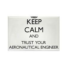 Keep Calm and Trust Your Aeronautical Engineer Mag
